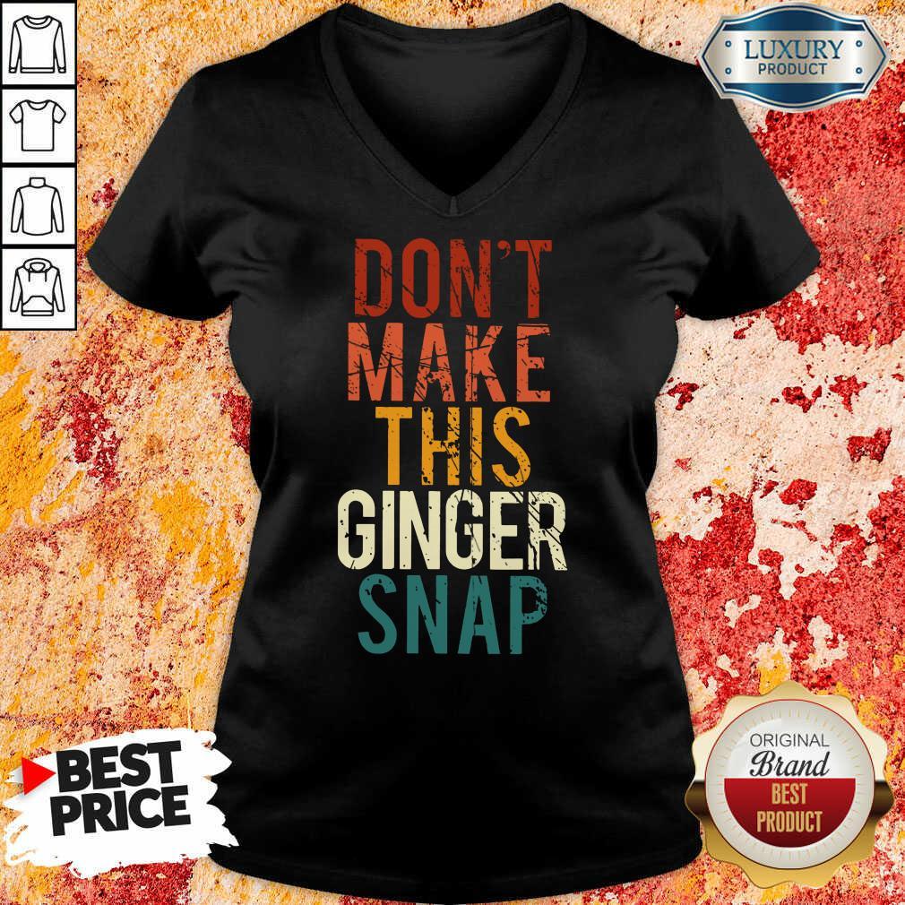 Don't Make This Ginger Snap V-neck