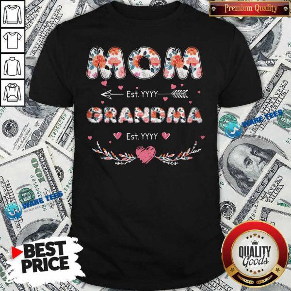 Flower Mom Est Grandma Est Shirt