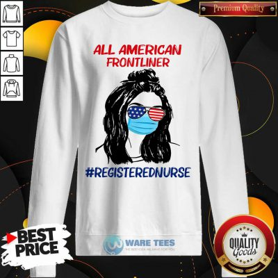 Girl All American Frontliner Registered Nurse Sweatshirt