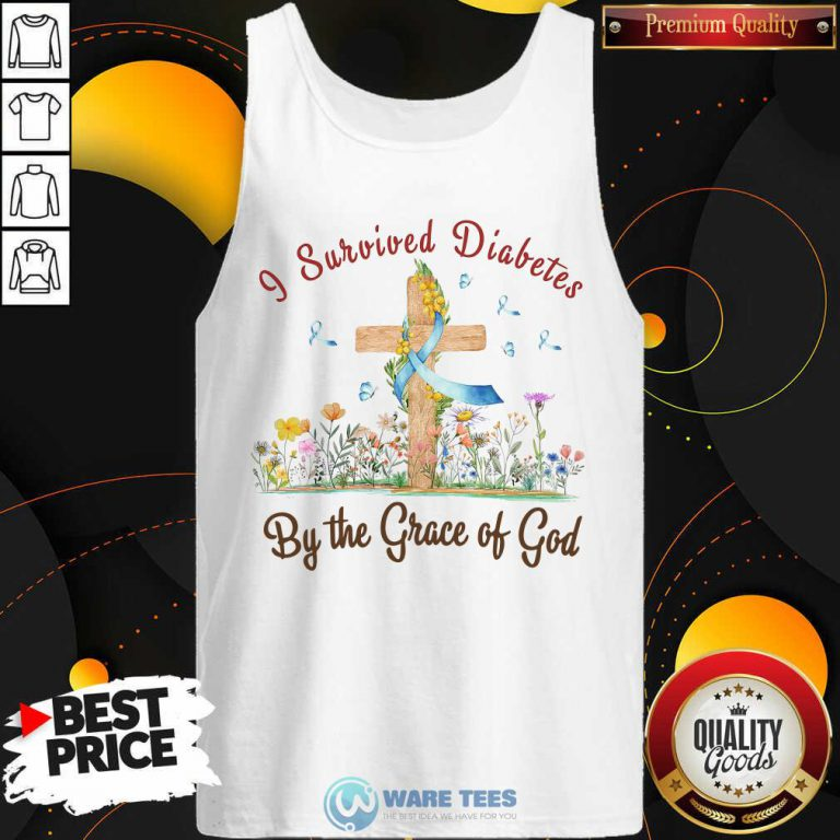 I Survived Diabetes By The Grace Of God Tank Top