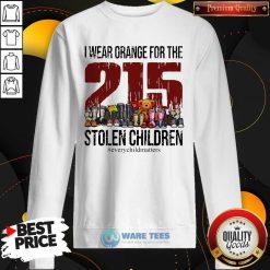 I Wear Orange For The 215 Stolen Children Sweatshirt