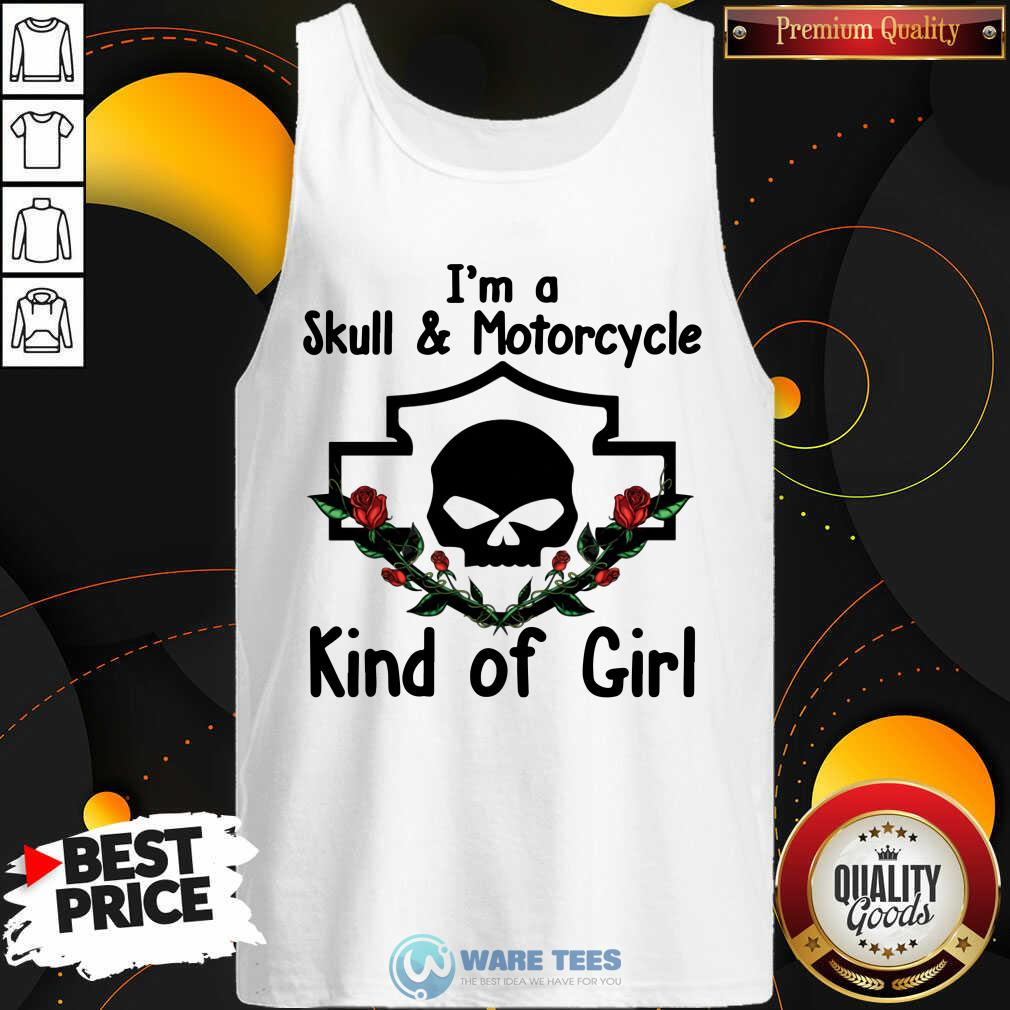 Im A Skull And Motorcycle Kind Of Girl Tank Top