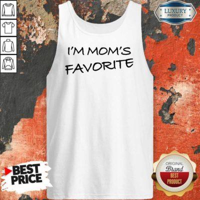 I'm Mom'S Favorite Tank Top