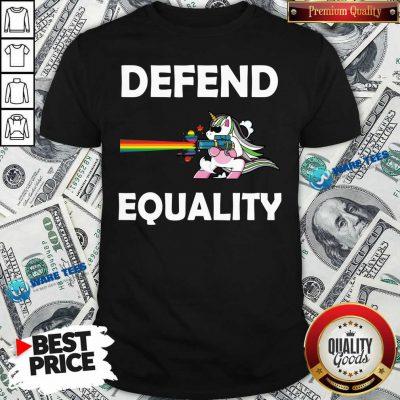 LGBT Unicorn Defend Equality Shirt