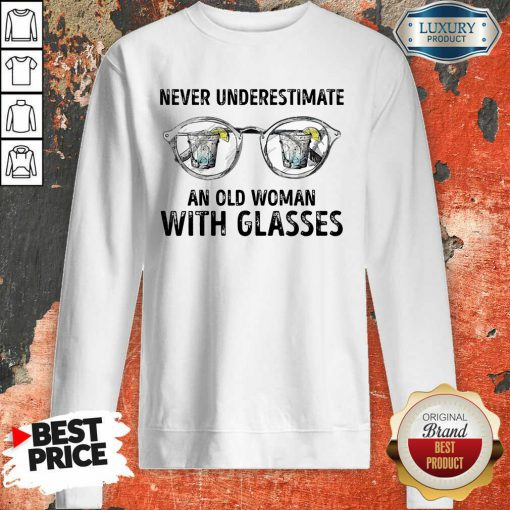 Never Underestimate Old Man With Glasses Sweatshirt