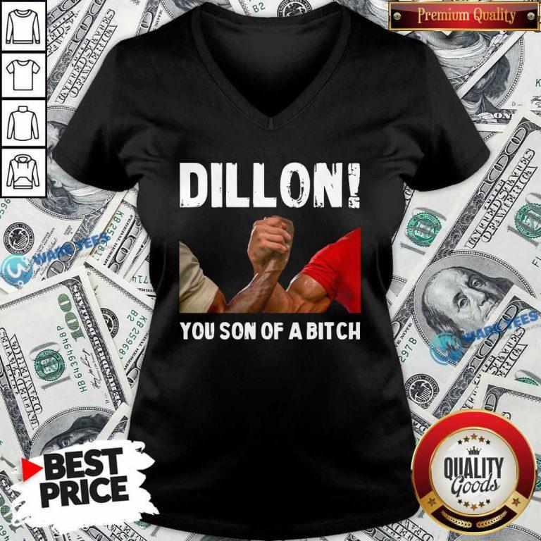 Official Dillon You Son Of A Bitch V-neck