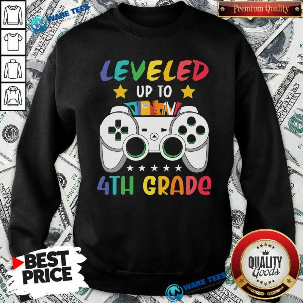 Original Game Console Leveled Up To 4th Grade Sweatshirt