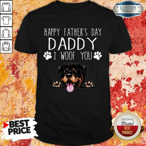 Rottweiler Happy Father's Day Daddy Shirt