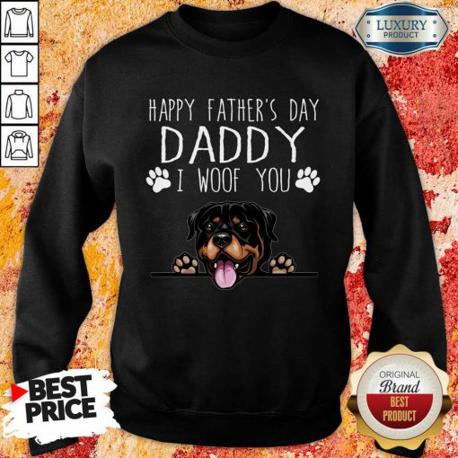 Rottweiler Happy Father's Day Daddy Sweatshirt