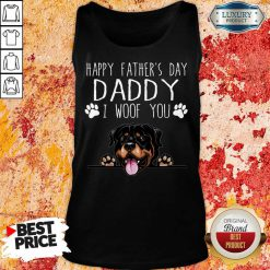 Rottweiler Happy Father's Day Daddy Tank Top