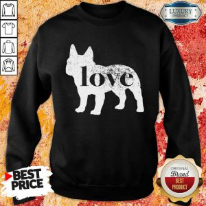 French Bulldog Love A Vintage Sweatshirt