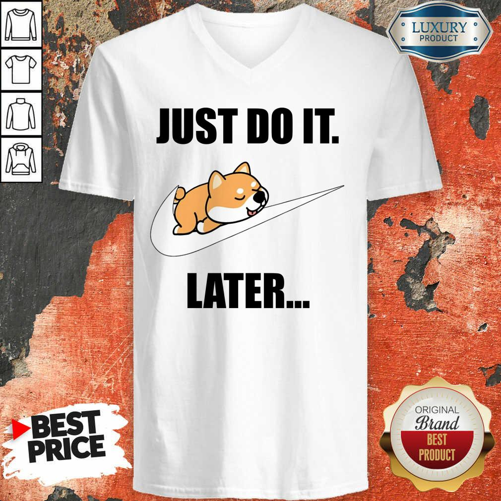 Shiba Inu Lovers Nike Just Do It Later V-neck