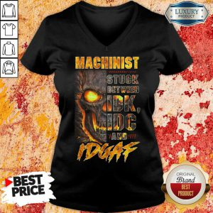 Skull Machinist Stuck Between IDK IDC And IDGAF V-neck